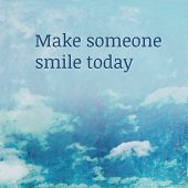 Make someone smile today