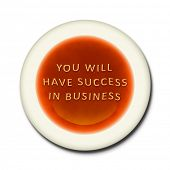 An alphabet soup with the words you will  have success  in business