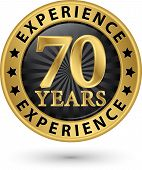 70 Years Experience Gold Label, Vector Illustration