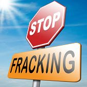 pic of ban  - stop fracking pollution of ground water and ban shale gas and hydraulic or hydrofracking - JPG