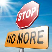 image of stop fighting  - No more stop now sign before it - JPG