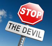 stop the devil or satan no sinning. No more evil or go to hell. resist temptation from demon dont be poster