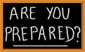 Are You Prepared Written on Chalkboard
