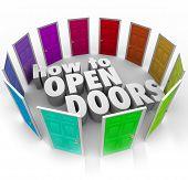 How to Open Doors words surrounded doorways gain access entry new opportunities