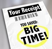 Your Receipt words store voucher proof purchase You Saved Big Time