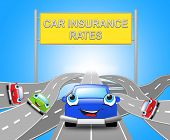 Car Insurance Rates Shows Policy 3D Illustration poster