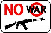No War Placard