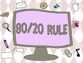 Conceptual Hand Writing Showing 80 20 Rule. Business Photo Text Pareto Principle 80 Percent Effects  poster
