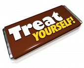 The words Treat Yourself on a candy bar wrapper to illustrate indulgence and treating your hunger or