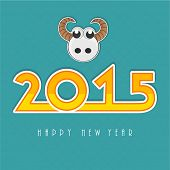 Happy New Year 2015 celebration concept with stylish text and face of sheep on blue background.