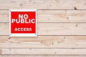 No Public Access Sign