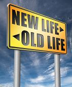 new life or old life new fresh beginning or start again last chance for you by remake or makeover  3 poster