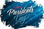 Usa Presidents Day Celebrate Banner With Brush Stroke Background And Hand Lettering Text Happy Presi poster