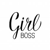 Girl Boss Hand Written Inspirational Quote. Feminist Slogan Calligraphy Lettering. Feminism And Busi poster
