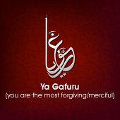 Arabic Islamic calligraphy of dua(wish) Ya Gafuru (you are the most forgiving/merciful) on abstract background.