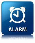 Alarm Glossy Blue Reflected Square Button