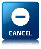 Cancel Glossy Blue Reflected Square Button