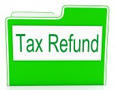 Tax Refund Shows Correspondence Refunding And Files