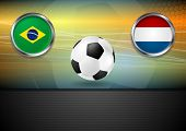 Soccer background. Brazil and Netherlands
