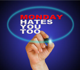 foto of sarcastic  - writing words MONDAY HATES YOU TOO on gradient background made in 2d software - JPG