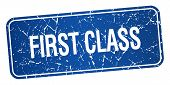 stock photo of first class  - first class blue square grunge textured isolated stamp - JPG