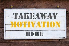 image of takeaway  - Takeaway Motivation Here Inspirational message written on vintage wooden board - JPG