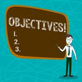 Conceptual Hand Writing Showing Objectives. Business Photo Showcasing Goals Planned To Be Achieved D poster
