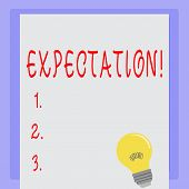 Handwriting Text Expectation. Concept Meaning Meteorological Research Analyst Predicts Weather Forec poster