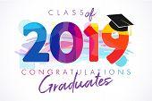 2019 Graduates Greeting Card. Class Of 20 19 Year Graduation Banner, Awards Concept. T-shirt Idea, H poster