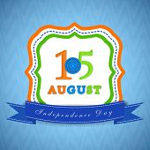 Beautiful sticky in Indian tricolors with text 15 August on blue background for Independence Day cel