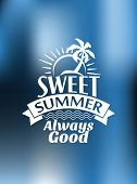 Sweet Summer Always Good poster design