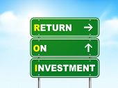 3D Return On Investment Road Sign