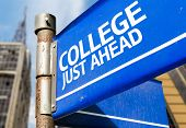 College Just Ahead blue road sign