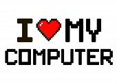 I Love My Pc