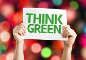 Think Green card with colorful background with defocused lights
