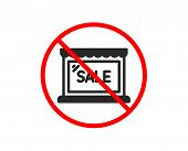 No Or Stop. Sale Icon. Shopping Store Discounts Sign. Clearance Symbol. Prohibited Ban Stop Symbol.  poster