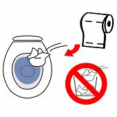 Throw Used Toilet Paper In The Toilet Bowl Do Not Throw It Into The Litter Bin poster