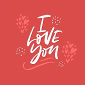 I Love You Hand Drawn Lettering. Valentines Day Vector Greeting Card. Flat Hearts And Dots On Red Ba poster