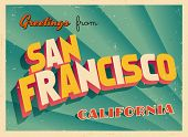 Vintage Touristic Greeting Card - San Francisco, California - Vector EPS10. Grunge effects can be easily removed for a brand new, clean sign.