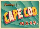 Vintage Touristic Greeting Card - Cape Cod, Massachusetts - Vector EPS10. Grunge effects can be easily removed for a brand new, clean sign.