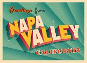 Vintage Touristic Greeting Card - Napa Valley, California - Vector EPS10. Grunge effects can be easily removed for a brand new, clean sign.