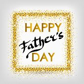 Fathers Day Gold Glitter Background. Father Day Gold Glitter Background. Fathers Day Gold Glitter Ba poster