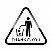 Do Not Litter, Sign On White Background. People Throw Garbage In The Trash. Inscription Means - Than poster