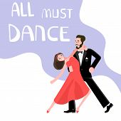 Banner Happy Young People Dancing. All Must Dance Dancing-party Or Latino Studio Poster. Flat Art Ve poster