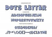 Cute Hand Drawn Display Vector Alphabet Abc Font With Letters, Numbers, Symbols. For Calligraphy, Le poster