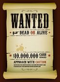 image of cash cow  - Illustration of a vintage old wanted placard poster template on parchment scroll with dead or alive inscription cash reward like in far west and western movies - JPG