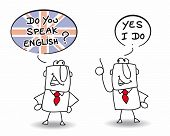 Do you speak english. Two men are speaking english.