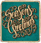 SEASON'S GREETINGS hand-lettered vintage card (vector)