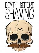 death before shaving skull with mustache
