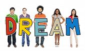 DIverse People Holding Text Dream